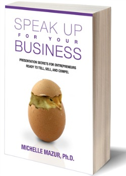 New Book by Michelle Mazur - Speak Up for Your Business
