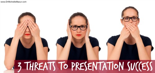 The Real Threats to Your Presentation Success