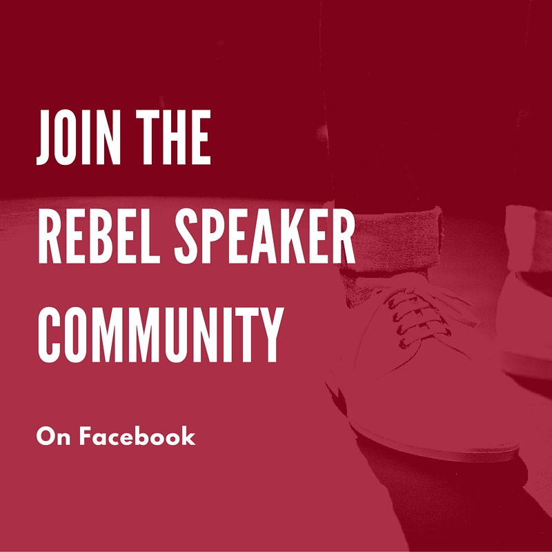 Join the Rebel Speaker Facebook Group