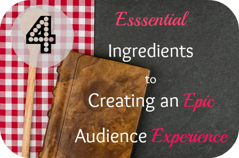 How to create an amazing experience for your audience