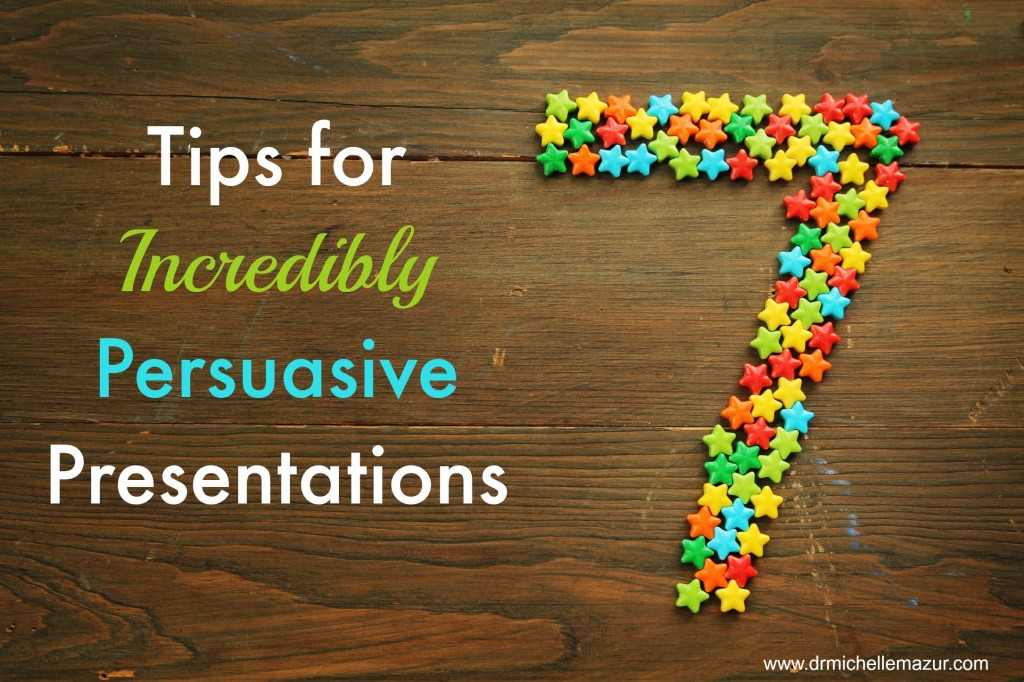 Tips for persuasive presentations