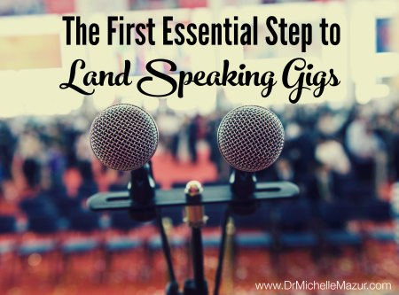 the first step to land speaking gigs
