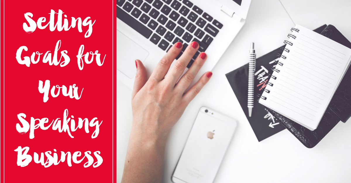 setting goals building speaking business
